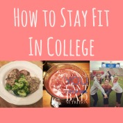 My Tips on Staying Fit in College